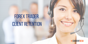 FOrex Trader Client Retention Tips