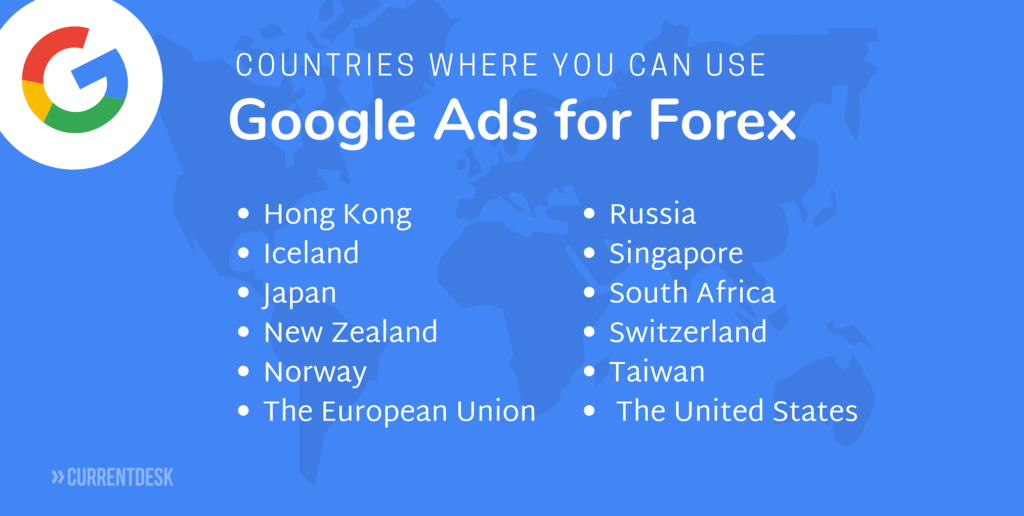 List of Countries Where Google Ads are Allowed for Forex