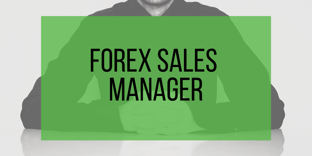 Forex Sales Manager