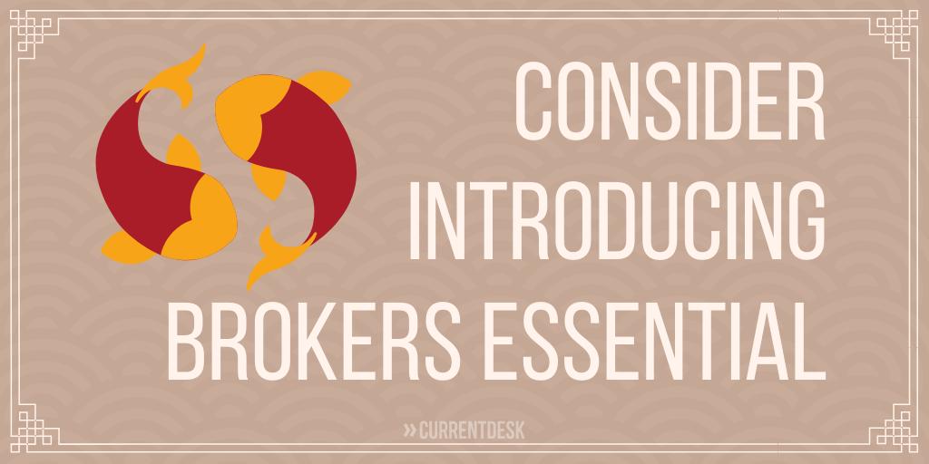 Consider Introducing Brokers